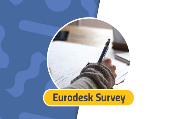 Participate in the Eurodesk Survey 2018 and share your experience!
