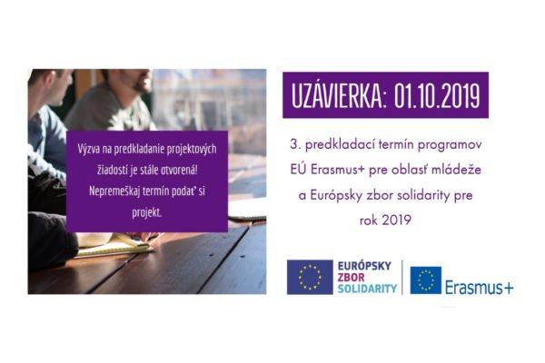 Blíži sa prvý október, ktorý je 3. predkladacím termínom v roku 2019 pre žiadosti v rámci programov EÚ Erasmus+ pre oblasť mládeže a Európsky zbor solidarity.
