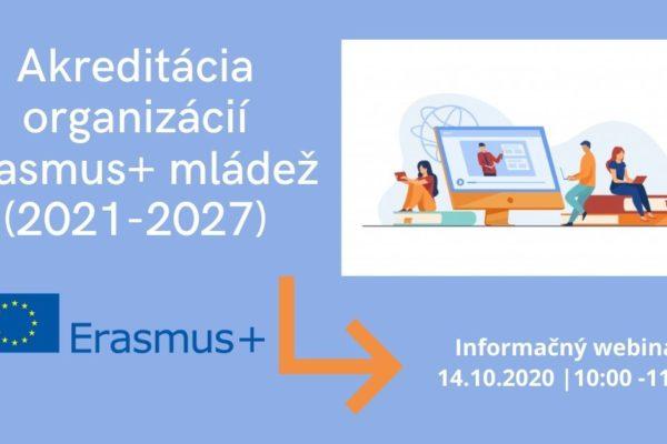 Akreditácia organizácií pre program Erasmus+ mládež (2021-2027)